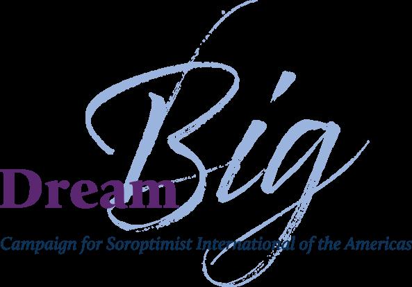 Dream Big Campaign Soroptimist